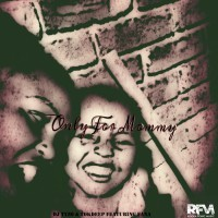 Dj Tyzo & Tokdeep Feat Fana Only For Mommy