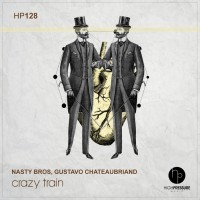 Nasty Bros, Gustavo Chateaubriand Crazy Train