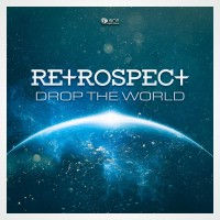 Retrospect Drop The World