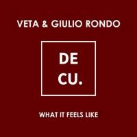 Veta & Giulio Rondo What It Feels Like