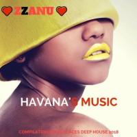 Zzanu Havana\'s Music