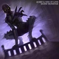 Que$o & Sins Of Love Womp Monster