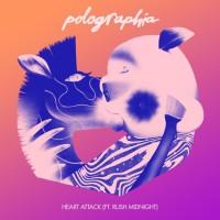 Polographia Feat Rush Midnight Heart Attack