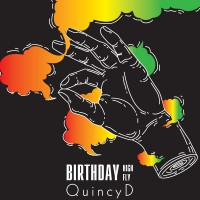 Quincy D Birthday High Birthday Fly