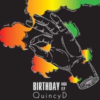 Quincy D Birthday High Birthday Fly