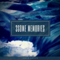 Tomer Aaron 3some Memories