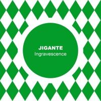 Jigante Ingravescence
