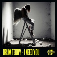 Drum Teddy I Need You