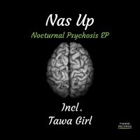 Nas Up Nocturnal Psychosis EP