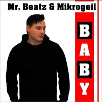 Mr Beatz, Mikrogeil Baby