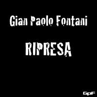 Gian Paolo Fontani Ripresa