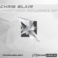 Chris Blair Undefined Influence EP