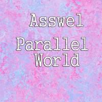 Asswel Parallel World