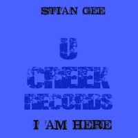 Stian Gee I Am Here