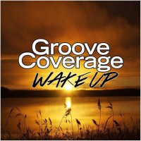 Groove Coverage Wake Up