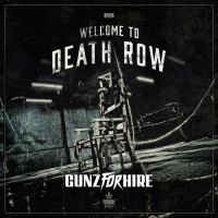 Gunz For Hire Welcome To Death Row