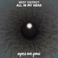 West District All In My Head