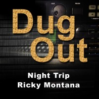 Ricky Montana Night Trip