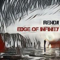 Rendji Edge Of Infinity
