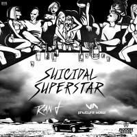 Ran-d & Phuture Noize Suicidal Superstar