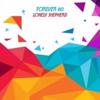 Forever 80 Lonely Shepherd