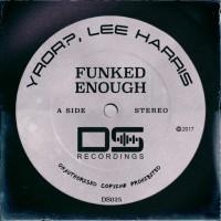 Lee Harris, Yror? Funked Enough