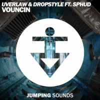Uverlaw & Dropstyle Feat Sphud Vouncin