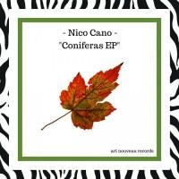 Nico Cano Coniferas EP