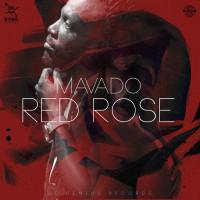 Mavado Red Rose