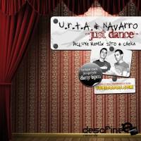 Urta & Navarro Just Dance