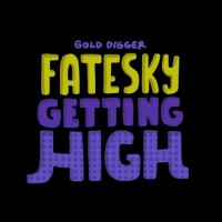 Fatesky Getting High