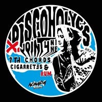 Discoholycs Feat Joint4nine 7th Chords, Cigarrettes & Rum