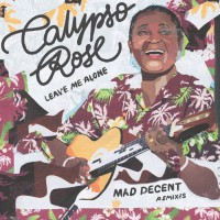 Calypso Rose Feat Mano Chao Leave Me Alone