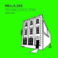 Mella Dee Techno Disco Tool