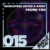 Basslovers United & G4bby Found You