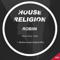 Robiin Bitches House