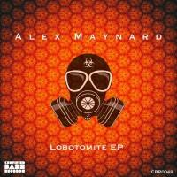 Alex Maynard Lobotomite EP
