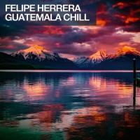 Felipe Herrera Guatemala Chill