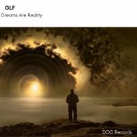 Glf Dreams Are Reality
