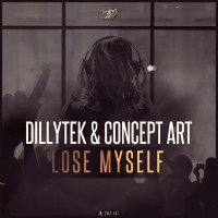 Dillytek & Concept Art Lose Myself