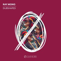 Ray Mono Dubshaped