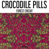Crocodile Pills Forest Circuit