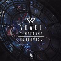 Vowel Clockwise/Timeframe