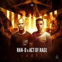 Ran-d & Act Of Rage Drugs