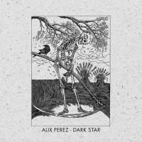 Alix Perez Dark Star