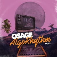 Osage AlgoRhythm Vol 2