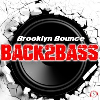 Brooklyn Bounce Back2Bass