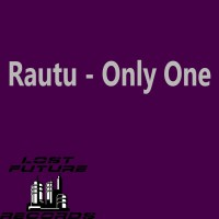 Rautu Only One