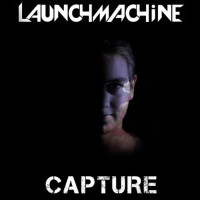 Launchmachine Capture