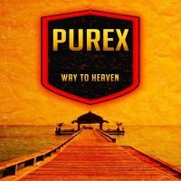 Purex Way To Heaven